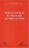 Jean-Claude Boual et Philippe Brachet - Service public et principe de précaution - Séminaire expert Conseil économique et social (Paris) 29 juin 2001 organisé par l'OMIPE.