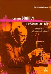 Jean-Claude Boudenot - Comment Branly a découvert la radio.