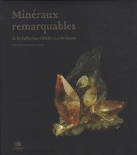 Minéraux remarquables de la Collection UPMC-La Sorbonne- Edition bilingue français-anglais - Jean-Claude Boulliard pdf epub