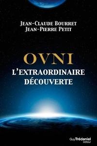 Télécharger les livres android pdf OVNI  - L'extraordinaire découverte 9782813213907 par Jean-Claude Bourret, Jean-Pierre Petit