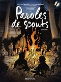 Jean-Claude Bourret et Philippe Glogowski - Paroles de scouts Tome 1 : .