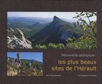 Jean-Claude Bousquet - Découverte géologique : les plus beaux sites de l'Hérault.