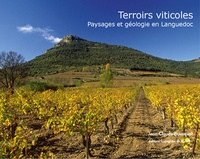Jean-Claude Bousquet - Terroirs viticoles - Paysages et géologie en Languedoc.
