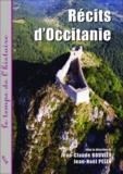 Jean-Claude Bouvier et Jean-Noël Pelen - Récits d'Occitanie.