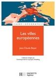 Jean-Claude Boyer - Les villes européennes.
