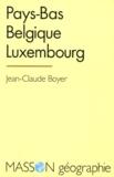 Jean-Claude Boyer - Pays-Bas, Belgique, Luxembourg.