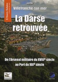 Jean-Claude Braconnot - Villefranche-sur-mer - La Darse retrouvée.