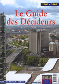 Jean-Claude Branquart - Le Guide des Décideurs 2005-2006.