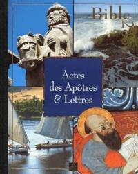 Jean-Claude Brau et  Collectif - Bible 2000 Tome 17 - Actes des apôtres & lettres.