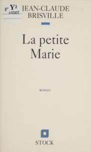 Jean-Claude Brisville - La petite Marie.