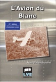 Jean-Claude Brouillet - L'avion du Blanc.