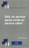 Jean-Claude Brucher - SAV, du service après-vente au service client - Organiser, manager, gérer, développer la vente des services associés aux biens durables. 1 Cédérom