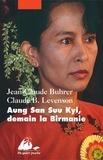 Jean-Claude Buhrer et Claude Levenson - Aung San Suu Kyi, demain la Birmanie.