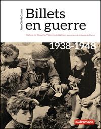 Jean-Claude Camus - Billets en guerre - 1938-1948.