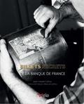 Jean-Claude Camus - Les billets secrets de la Banque de France.