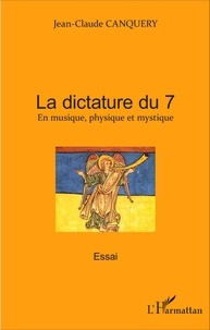 La dictature du 7 - En musique, physique et mystique.pdf