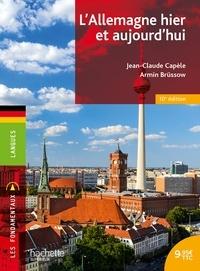 Jean-Claude Capèle et Armin Brüssow - L'Allemagne hier et aujourd'hui.
