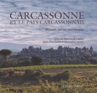 Jean-Claude Capera et Marie-Elise Gardel - Carcassonne et le pays carcassonnais.