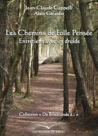 Jean-Claude Cappelli et Alain Gérardin - Les chemins de Folle-Pensée.