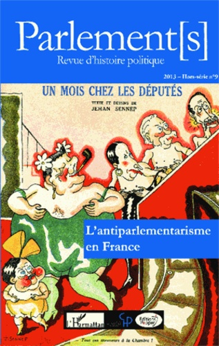 Jean-Claude Caron - L'antiparlementarisme en France.