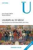 L'Europe au 19e siècle - Des nations aux nationalismes (1815-1914).