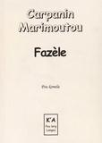 Jean-Claude Carpanin Marimoutou - Fazèle.