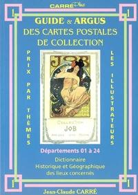 Guide & argus des cartes postales de collection - Tome 1, Département 01 à 24 : dictionnaire historique et géographique des lieux concernés.pdf
