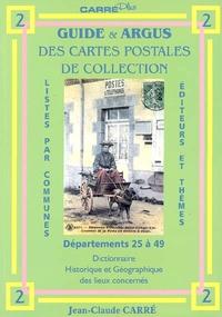 Alixetmika.fr Guide & argus des cartes postales de collection - Tome 2, Département 25 à 49 : dictionnaire historique et géographique des lieux concernés Image