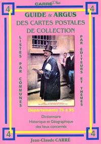Guide et argus des cartes postales de collection vol 4 : départements 75 à 95 - Dictionnaire historique et géographique des lieux concernés.pdf