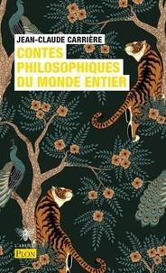 Jean-Claude Carrière - Contes philosophiques du monde entier - Le cercle des menteurs, Tome 2.