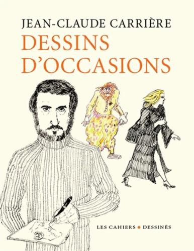 Jean-Claude Carrière - Dessins d'occasions.