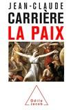 Jean-Claude Carrière - La paix.