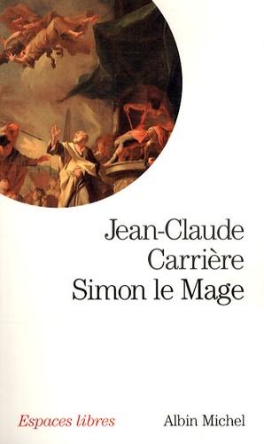 Jean-Claude Carrière - Simon le Mage.
