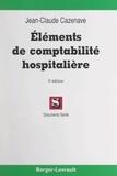 Jean-Claude Cazenave et Jean-Marie Clément - Éléments de comptabilité hospitalière.