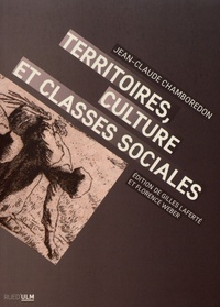 Jean-Claude Chamboredon - Territoires, culture et classes sociales.