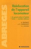 Jean-Claude Chanussot et Aude Quesnot - Rééducation de l'appareil locomoteur du grand enfant à l'adulte - Tome 1, Membre inférieur.