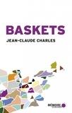 Jean-Claude Charles - Baskets - Récits de voyage.