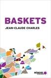 Jean-Claude Charles et Alba Pessini - Baskets - Récits de voyage.
