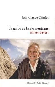 Jean-Claude Charlet - Un guide de haute montagne à livre ouvert.