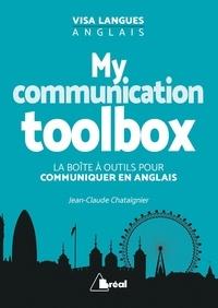 Jean-Claude Chataignier - My communication toolbox - La boîte à outils pour communiquer en anglais.