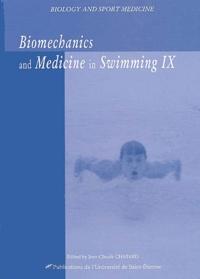 Jean-Claude Chatard - Biomechanics and medicine in swimming IX.