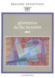 Jean-Claude Cheynet et Jean-Pierre Grélois - Géométries du fisc byzantin.