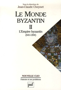 Le monde byzantin- Tome 2, L'Empire byzantin 641-1204 - Jean-Claude Cheynet |