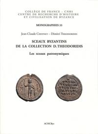 Jean-Claude Cheynet et Dimitri Theodoridis - Sceaux byzantins de la collection Theodoridis - Les sceaux patronymiques.