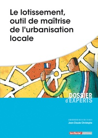 Le lotissement, outil de maîtrise de l'urbanisation locale.pdf