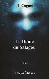 Jean-Claude Cognet - La Dame du Salagou.