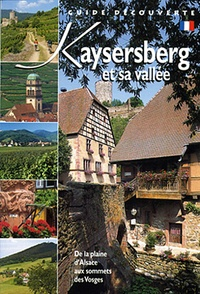 Jean-Claude Colin - Kaysersberg et sa vallée.
