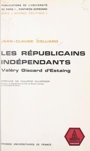 Jean-Claude Colliard et  Université de Paris I Panthéon - Les Républicains Indépendants - Valéry Giscard d'Estaing.
