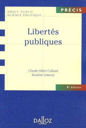 Jean-Claude Colliard et Roseline Letteron - Libertés publiques.