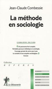 Jean-Claude Combessie - La méthode en sociologie.